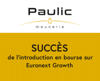 succès de l'introduction en bourse Paulic Meunerie